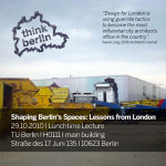 Shaping Berlins Spaces: Lessons from London