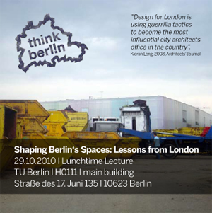 Shaping Berlins Spaces: Lessons from London Flyer