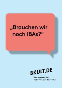 Brauchen wir noch IBAs? Debatte bei bKult.de