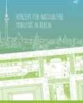 Greenpeace Mobilitätskonzept für Berlin veröffentlicht