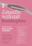 2. Zukunftswerkstatt Bundesplatz